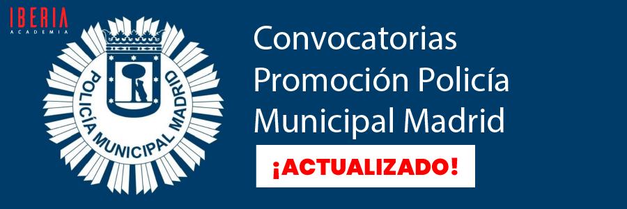 convocatoria promocion policia municipal madrid
